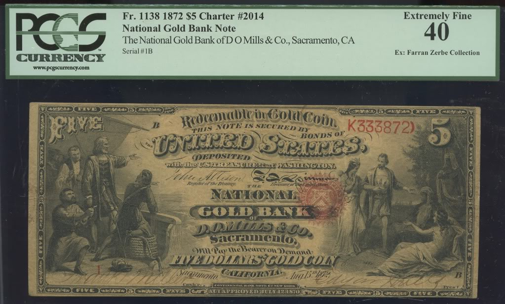 Fr. 1138 National Gold Bank Note of D.O. Mills and Company, Sacramento Serial #1 PCGS Ex. Fine 40 - Offered for sale by Jess Lipka